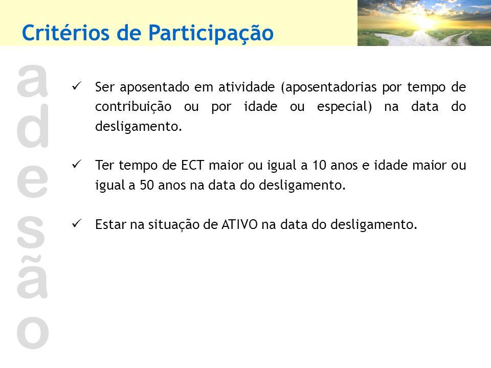 a d e s ã o Critérios de Participação