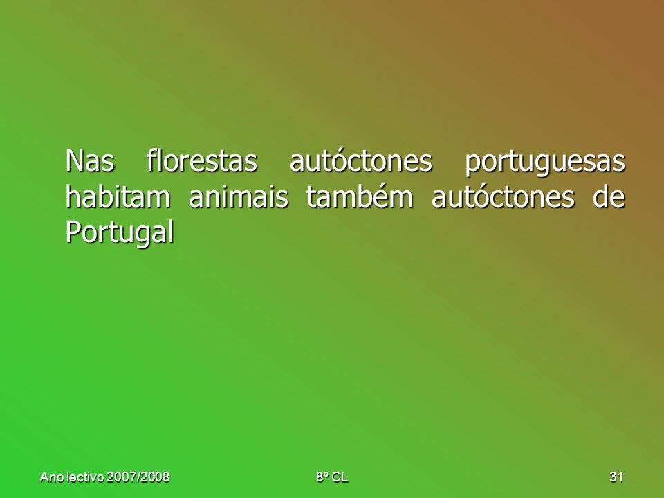 Nas florestas autóctones portuguesas habitam animais também autóctones de Portugal