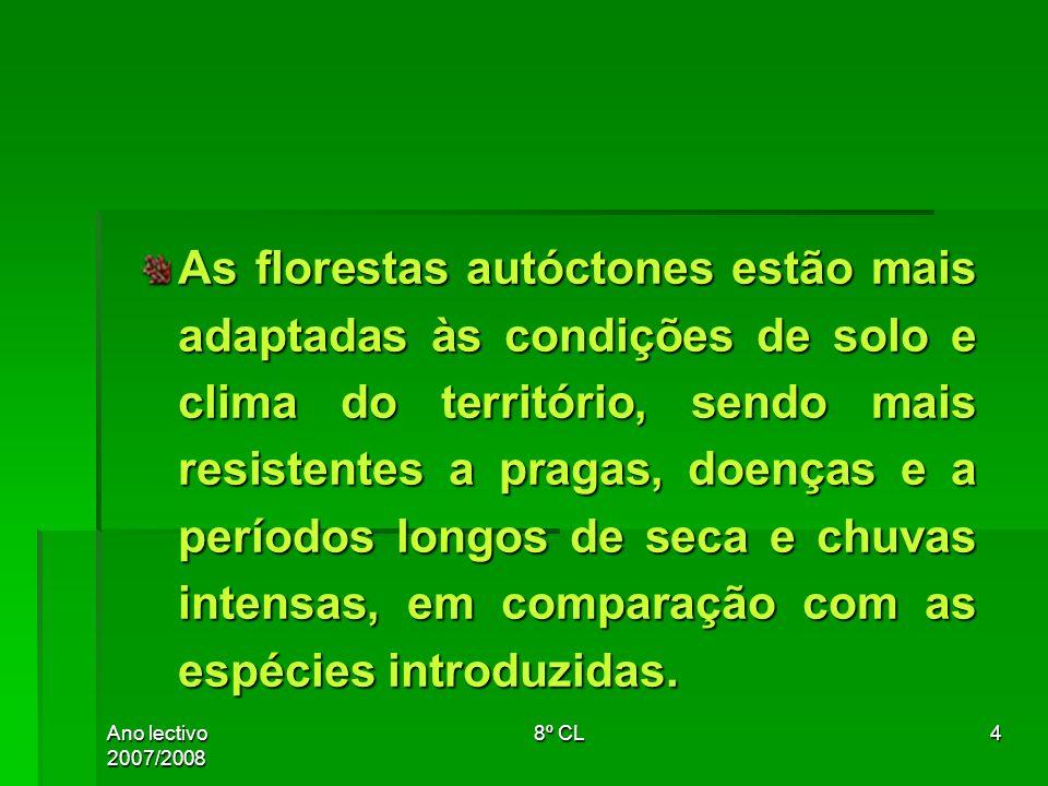 As florestas autóctones estão mais adaptadas às condições de solo e clima do território, sendo mais resistentes a pragas, doenças e a períodos longos de seca e chuvas intensas, em comparação com as espécies introduzidas.