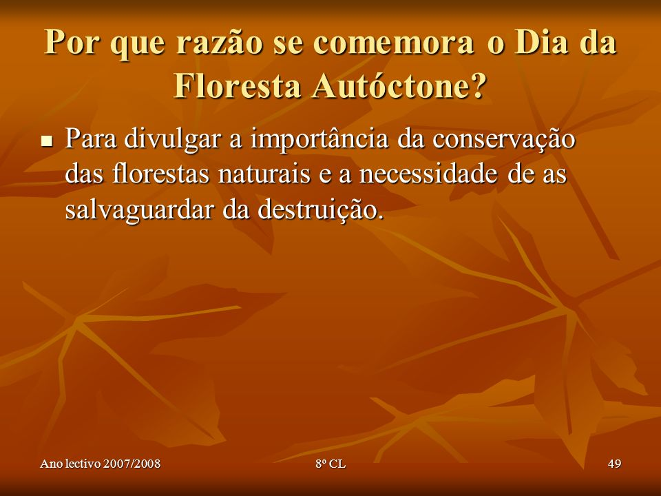 Por que razão se comemora o Dia da Floresta Autóctone