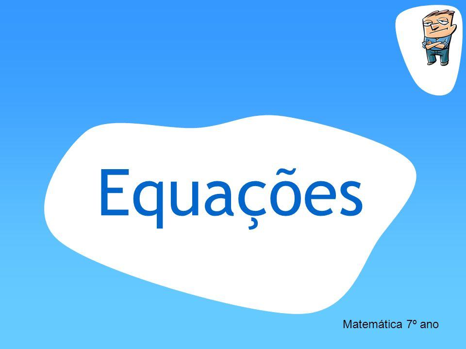 Equações Matemática 7º ano