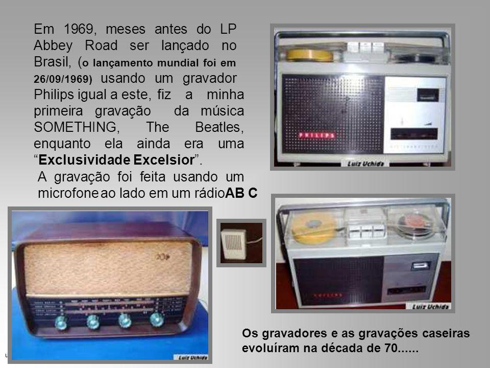 A gravação foi feita usando um microfone ao lado em um rádioAB C