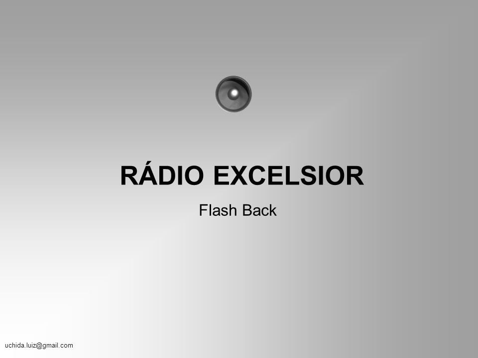 RÁDIO EXCELSIOR Flash Back