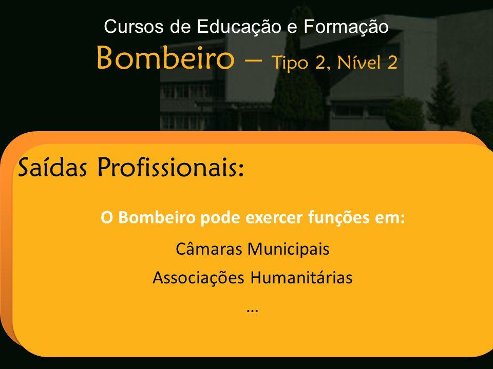 Cursos de Educação e Formação Bombeiro – Tipo 2, Nível 2