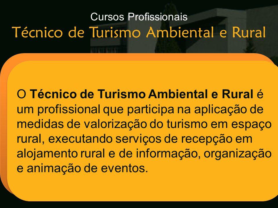 Cursos Profissionais Técnico de Turismo Ambiental e Rural