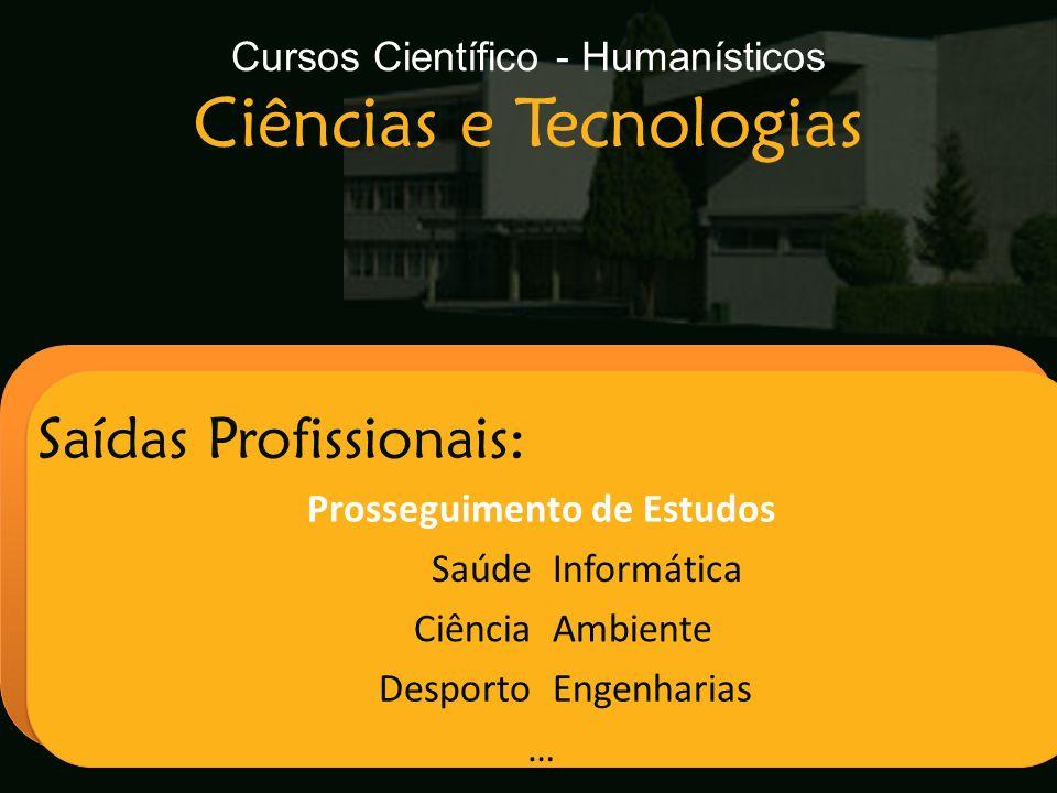 Cursos Científico - Humanísticos Ciências e Tecnologias