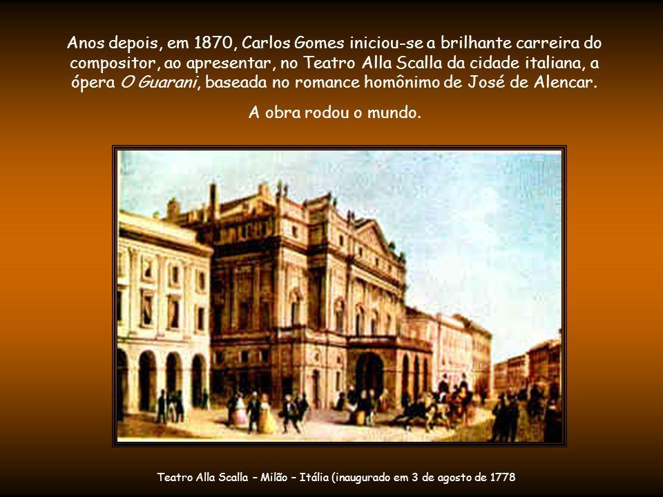 Teatro Alla Scalla – Milão – Itália (inaugurado em 3 de agosto de 1778