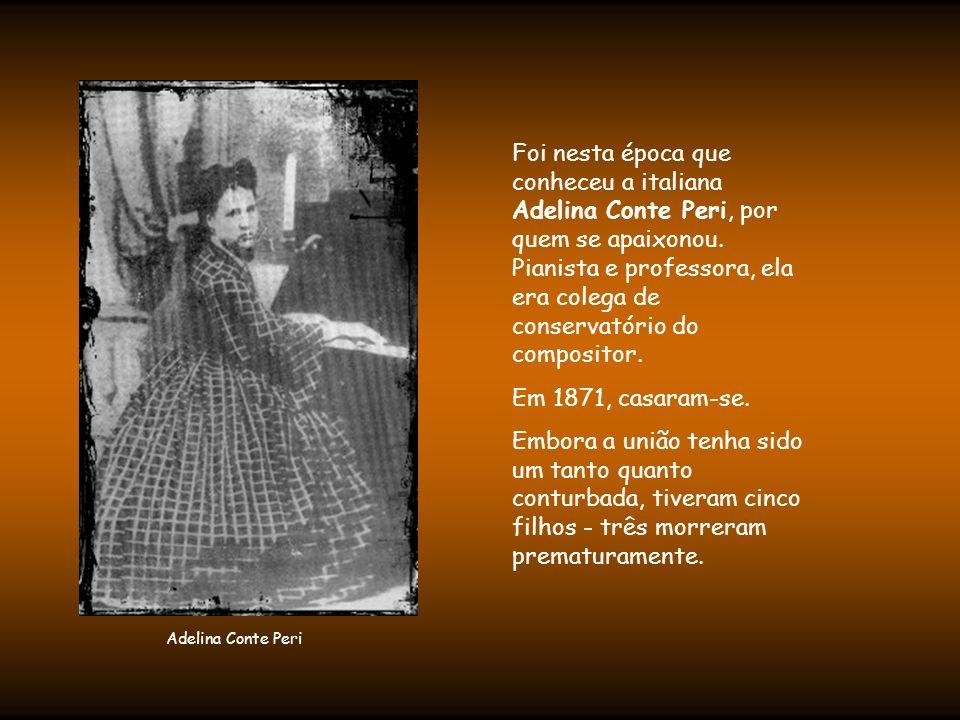 Foi nesta época que conheceu a italiana Adelina Conte Peri, por quem se apaixonou. Pianista e professora, ela era colega de conservatório do compositor.