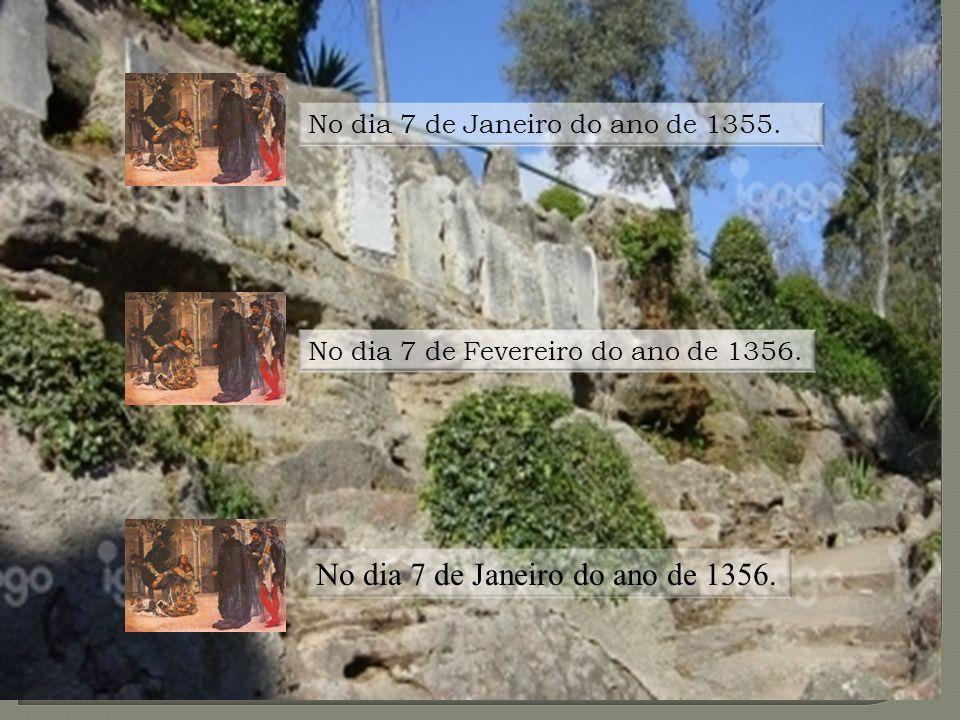 No dia 7 de Janeiro do ano de 1356.