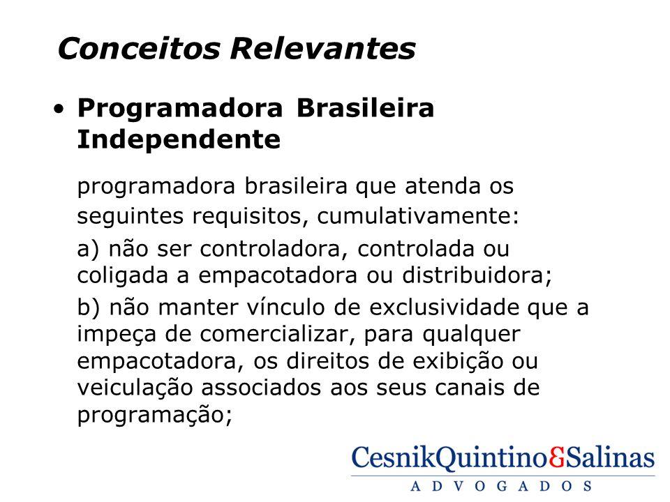 Conceitos Relevantes Programadora Brasileira Independente. programadora brasileira que atenda os seguintes requisitos, cumulativamente: