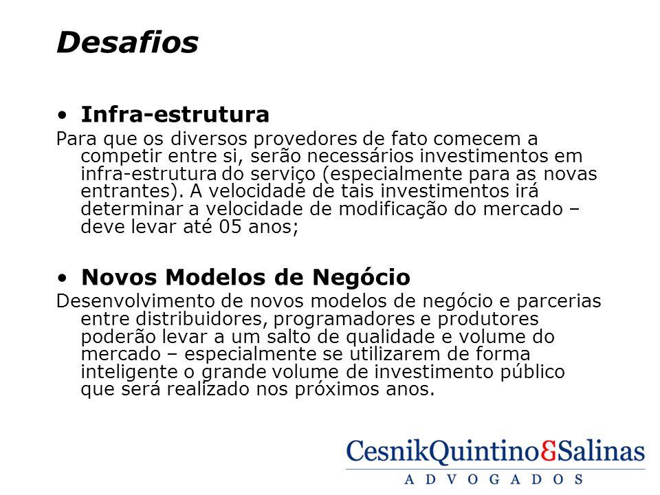 Desafios Infra-estrutura Novos Modelos de Negócio