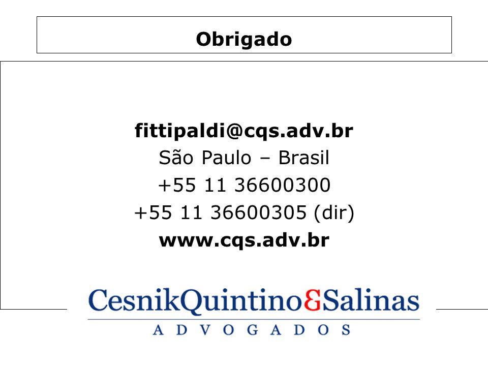 Obrigado fittipaldi@cqs.adv.br. São Paulo – Brasil.