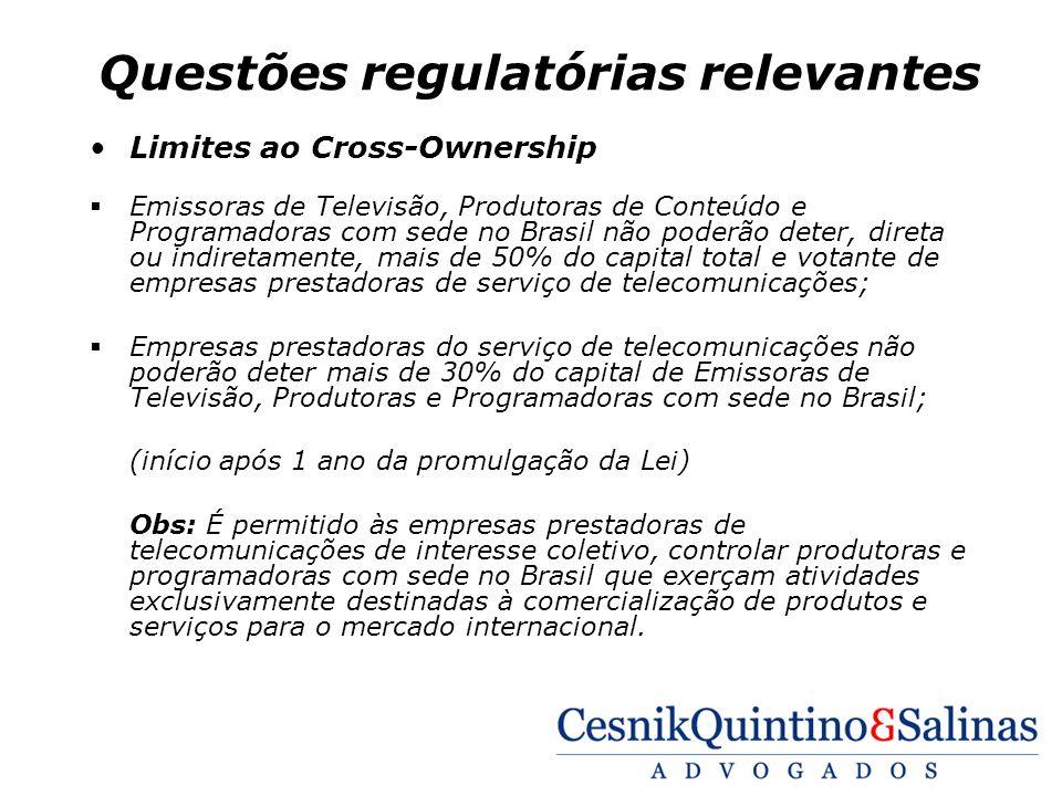 Questões regulatórias relevantes