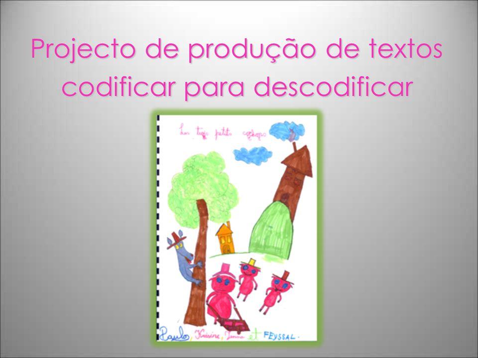 Projecto de produção de textos