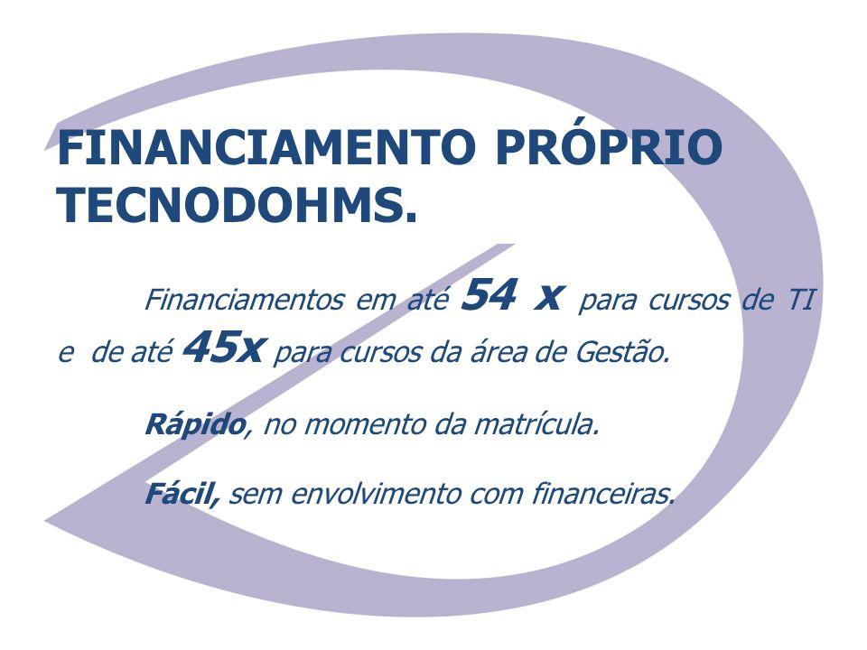 FINANCIAMENTO PRÓPRIO TECNODOHMS.