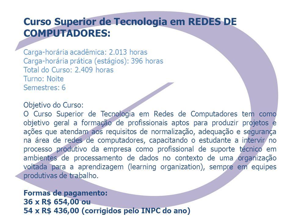 Curso Superior de Tecnologia em REDES DE COMPUTADORES:
