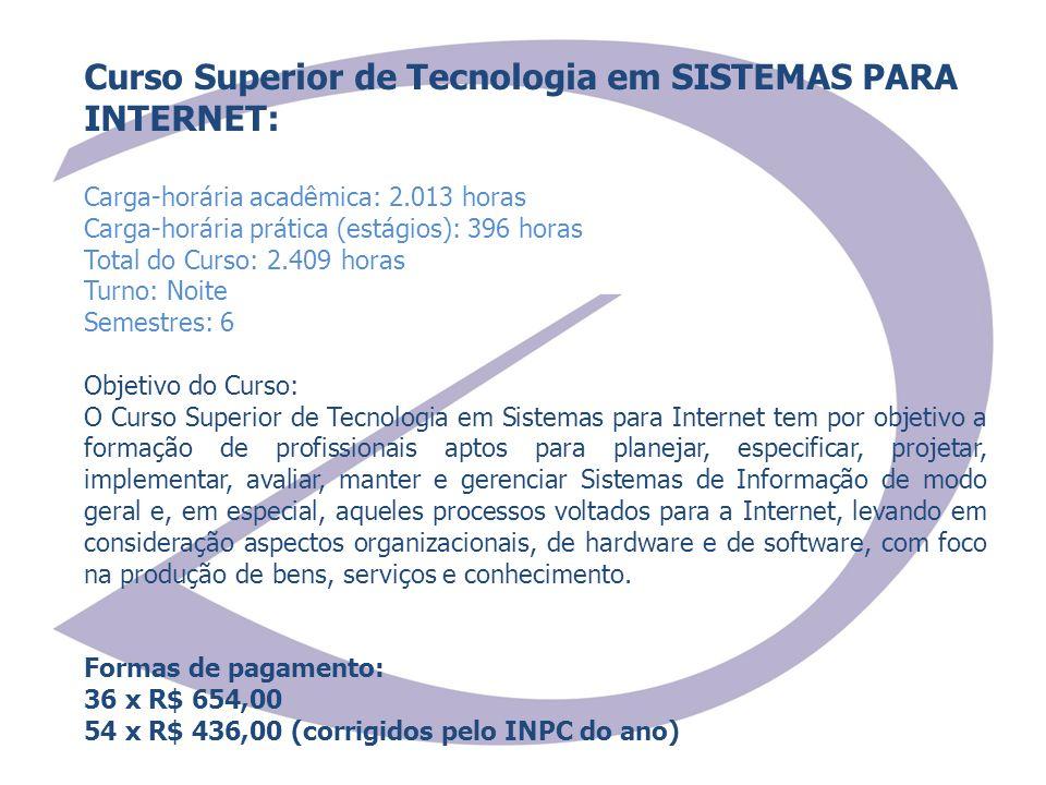 Curso Superior de Tecnologia em SISTEMAS PARA INTERNET: