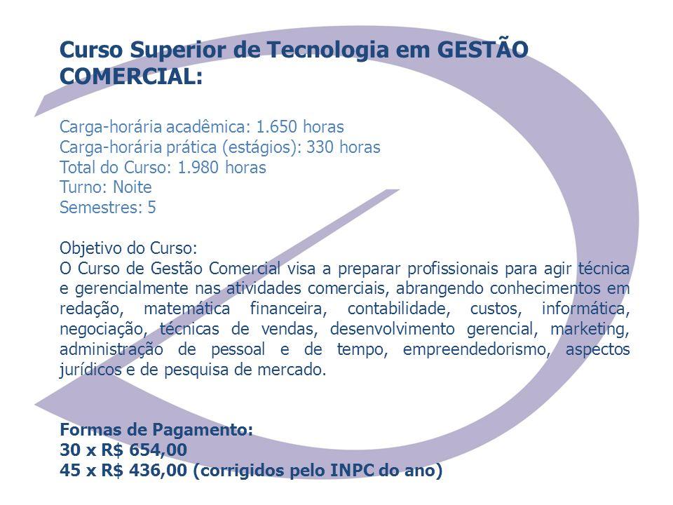 Curso Superior de Tecnologia em GESTÃO COMERCIAL:
