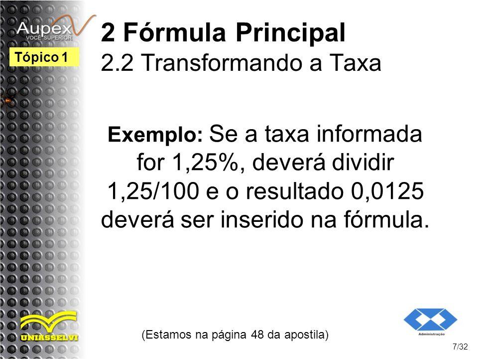 2 Fórmula Principal 2.2 Transformando a Taxa