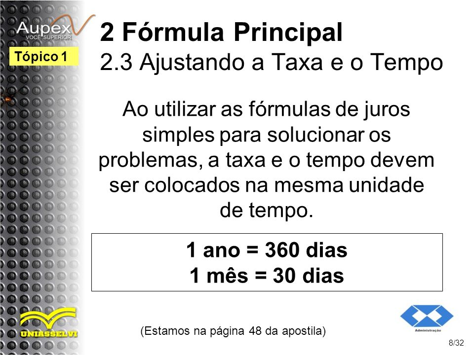 2 Fórmula Principal 2.3 Ajustando a Taxa e o Tempo