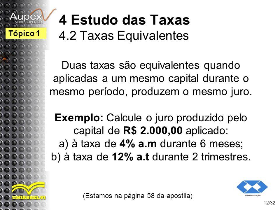 4 Estudo das Taxas 4.2 Taxas Equivalentes