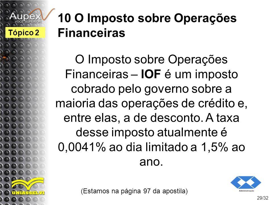 10 O Imposto sobre Operações Financeiras