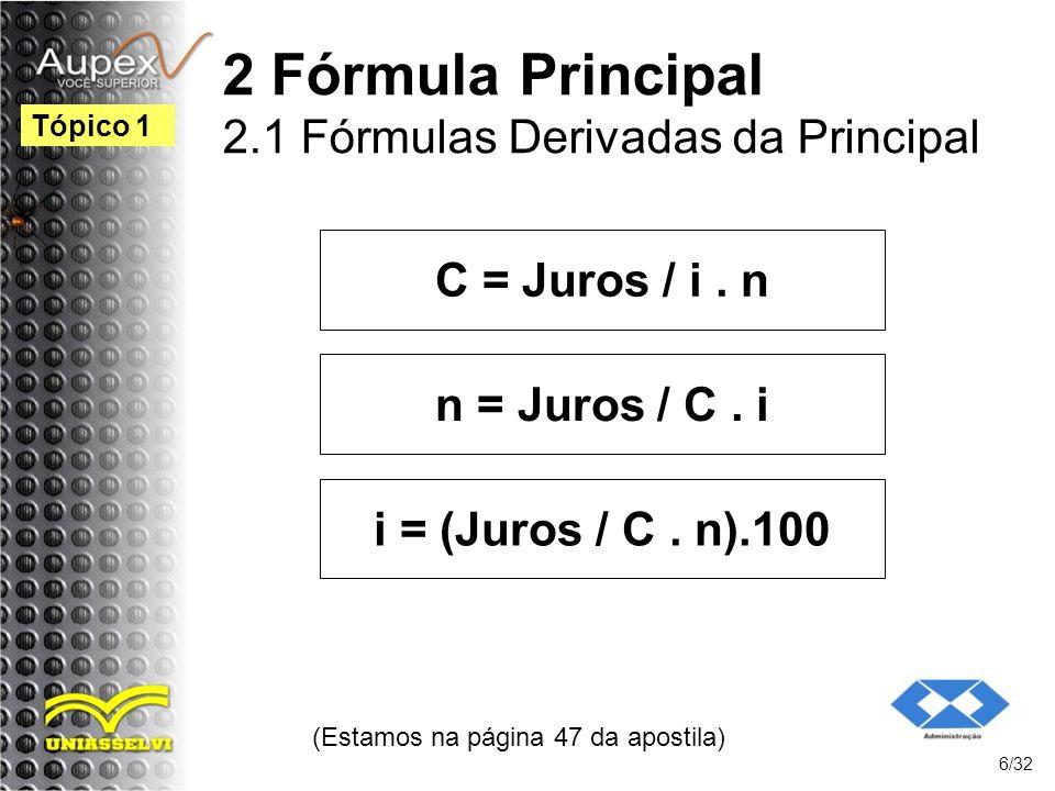 2 Fórmula Principal 2.1 Fórmulas Derivadas da Principal