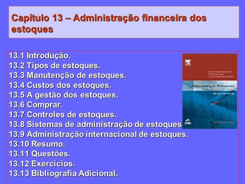 Capítulo 13 – Administração financeira dos estoques