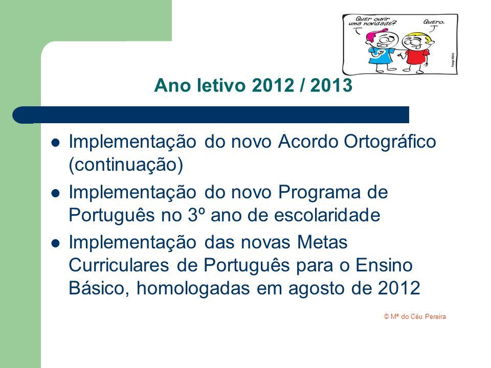 Implementação do novo Acordo Ortográfico (continuação)