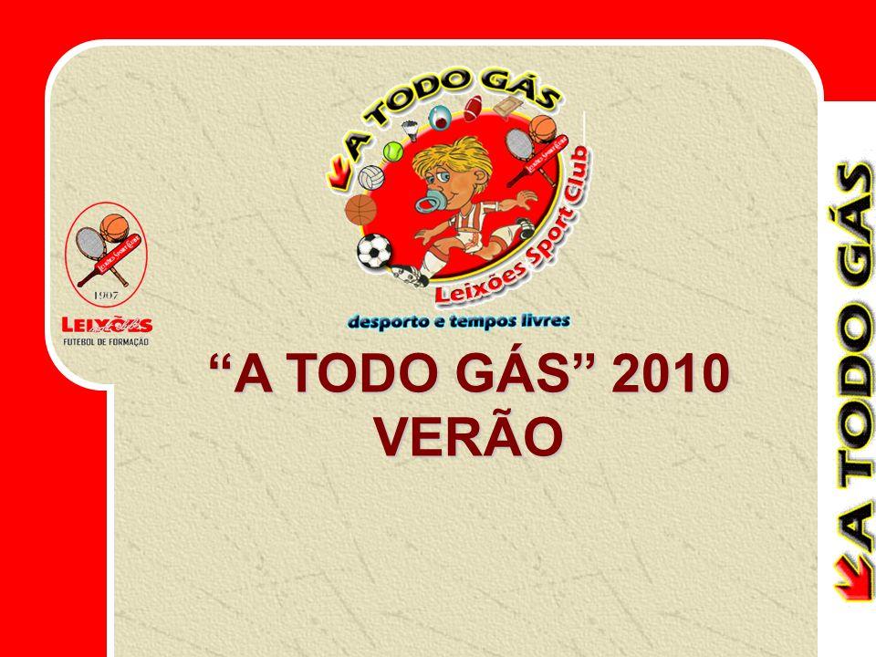 A TODO GÁS 2010 VERÃO