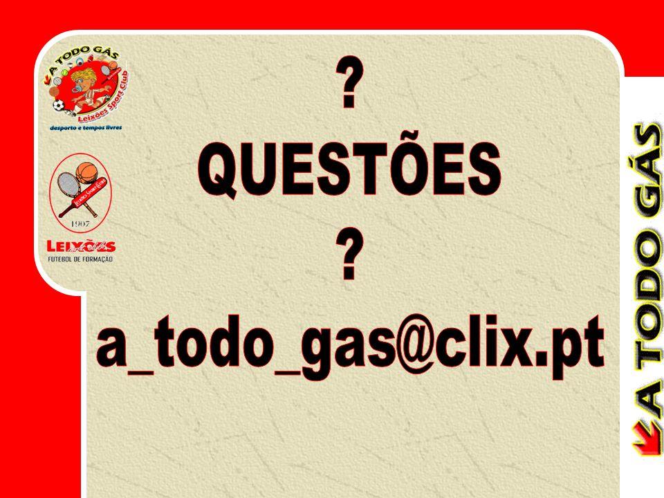QUESTÕES a_todo_gas@clix.pt