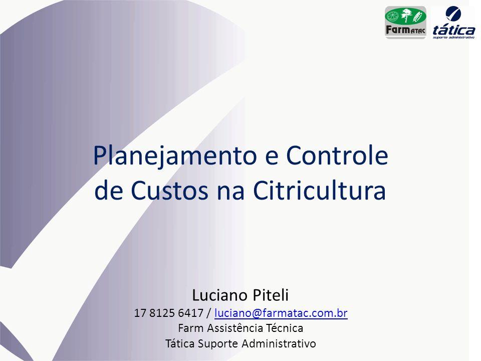 Planejamento e Controle de Custos na Citricultura