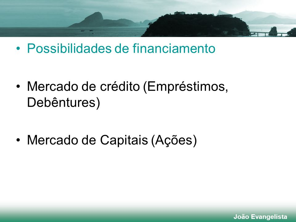 Possibilidades de financiamento
