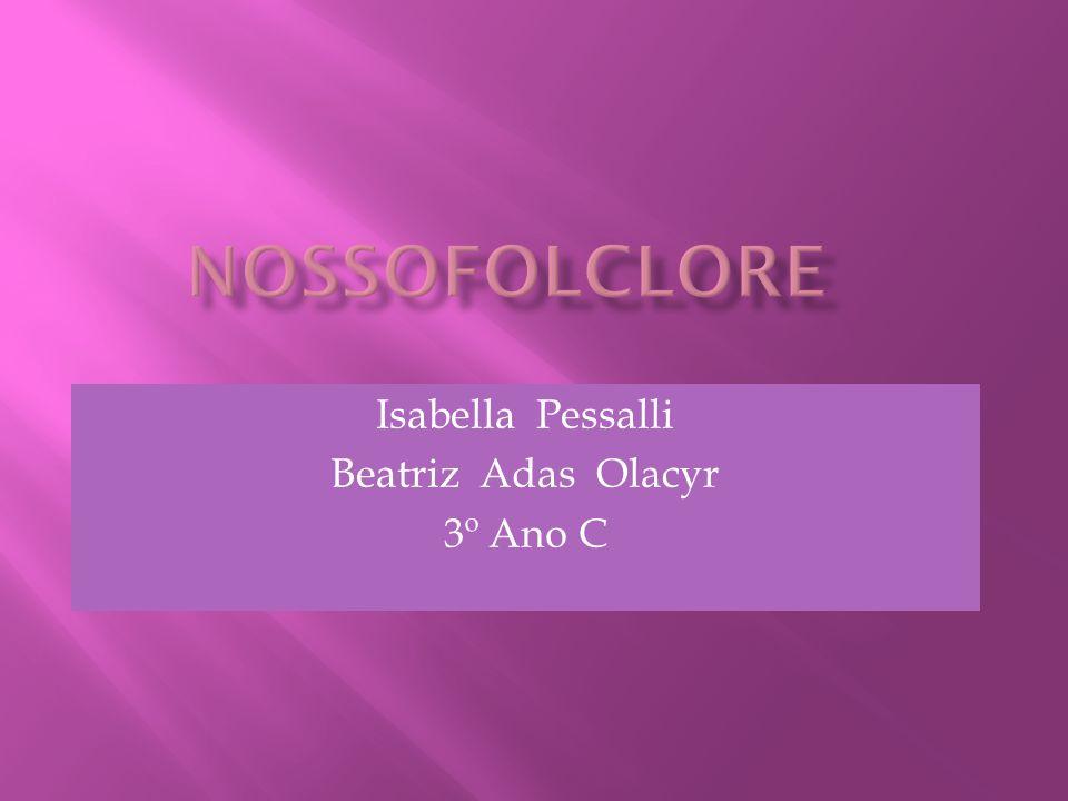 Isabella Pessalli Beatriz Adas Olacyr 3º Ano C