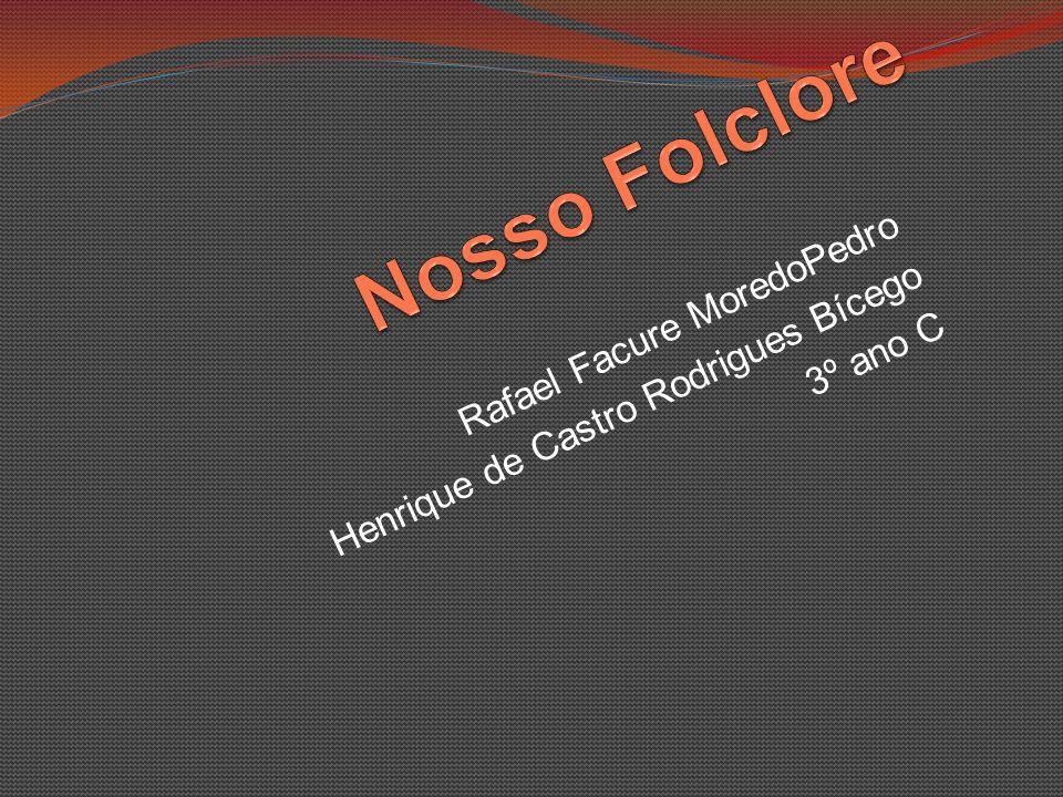 Rafael Facure MoredoPedro Henrique de Castro Rodrigues Bícego 3º ano C