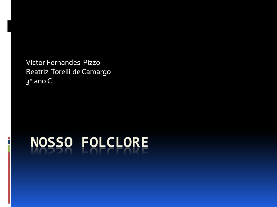 Victor Fernandes Pizzo Beatriz Torelli de Camargo 3º ano C