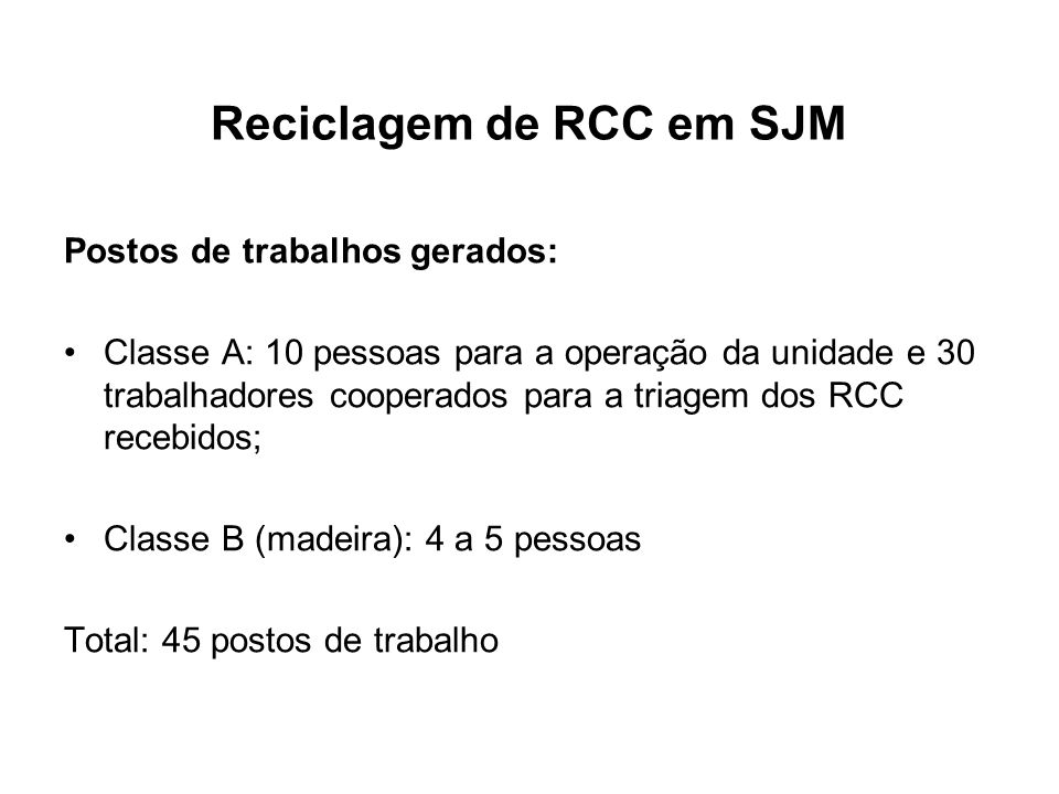 Reciclagem de RCC em SJM