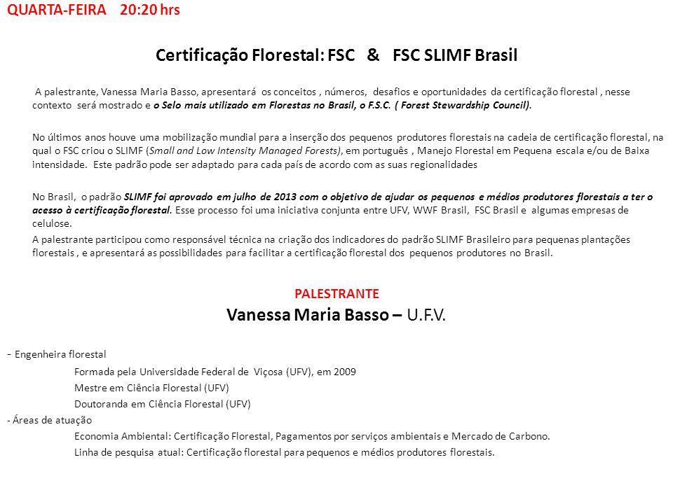 Certificação Florestal: FSC & FSC SLIMF Brasil