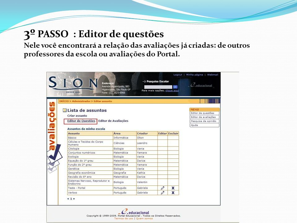 3º PASSO : Editor de questões