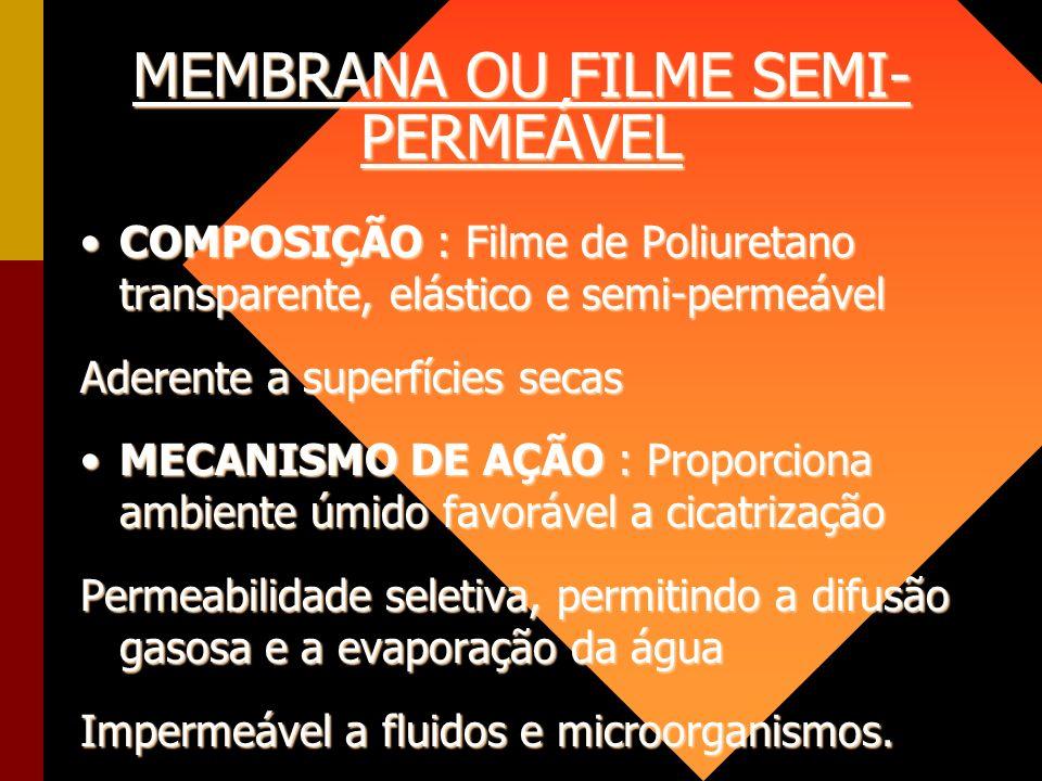 MEMBRANA OU FILME SEMI-PERMEÁVEL