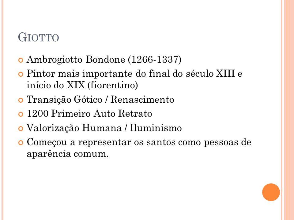 Giotto Ambrogiotto Bondone (1266-1337)