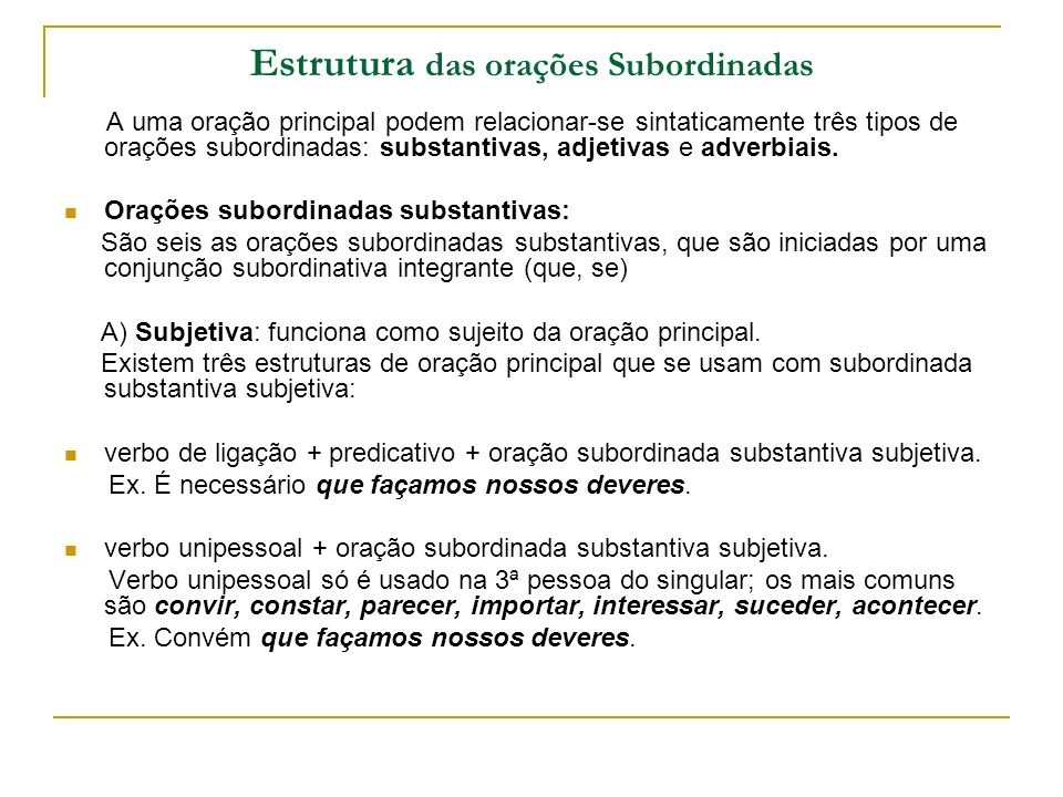 Estrutura das orações Subordinadas