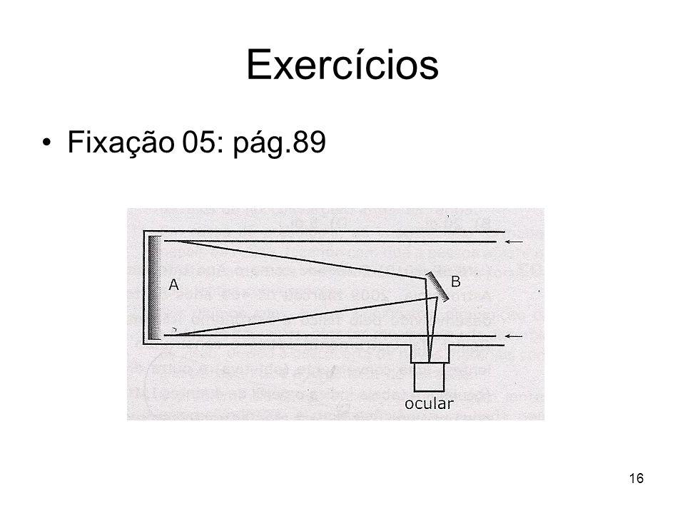 Exercícios Fixação 05: pág.89