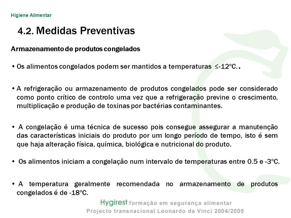4.2. Medidas Preventivas Armazenamento de produtos congelados