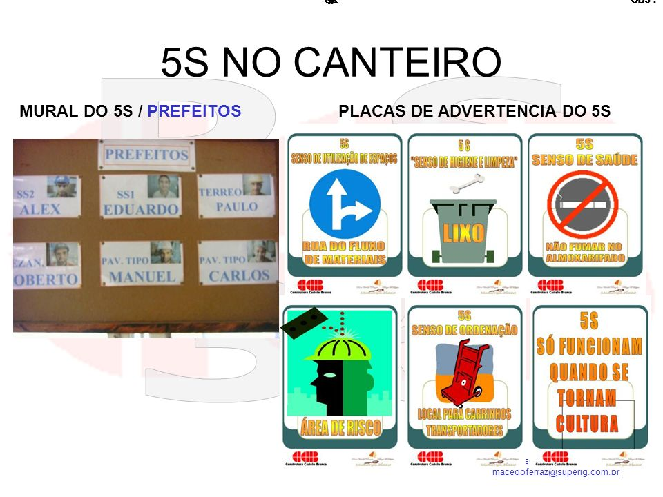 5S NO CANTEIRO MURAL DO 5S / PREFEITOS PLACAS DE ADVERTENCIA DO 5S # #