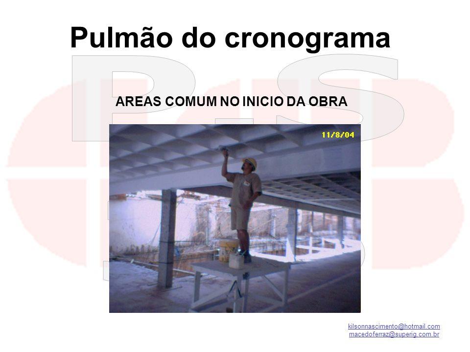 AREAS COMUM NO INICIO DA OBRA