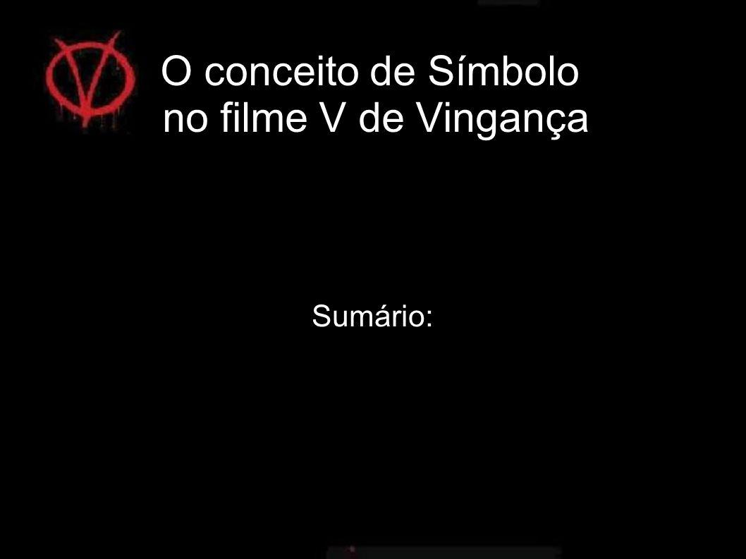 O conceito de Símbolo no filme V de Vingança