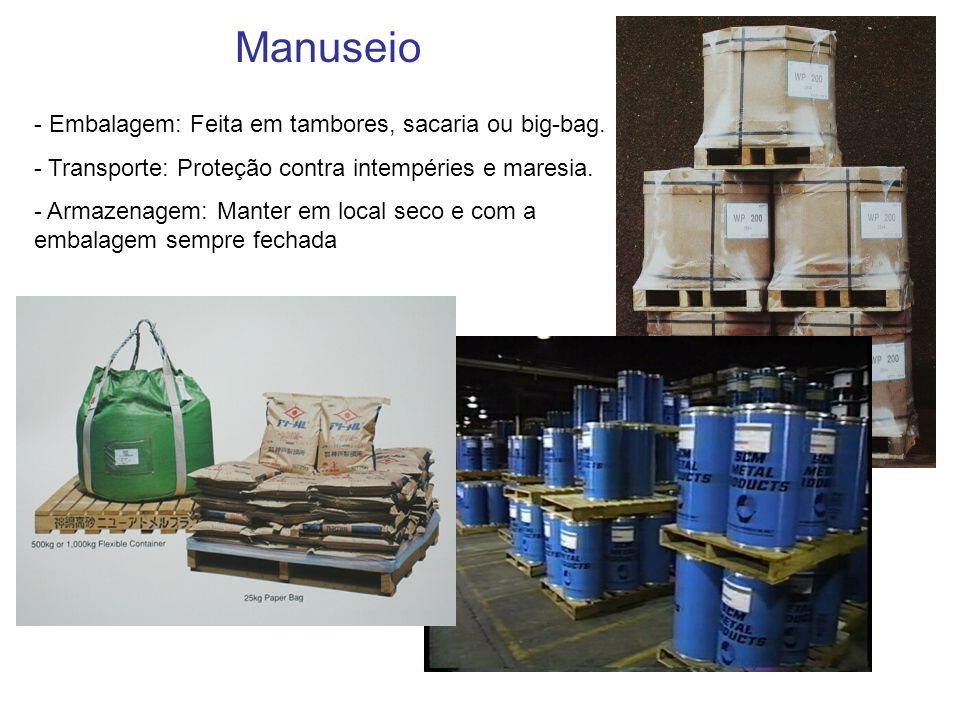Manuseio - Embalagem: Feita em tambores, sacaria ou big-bag.