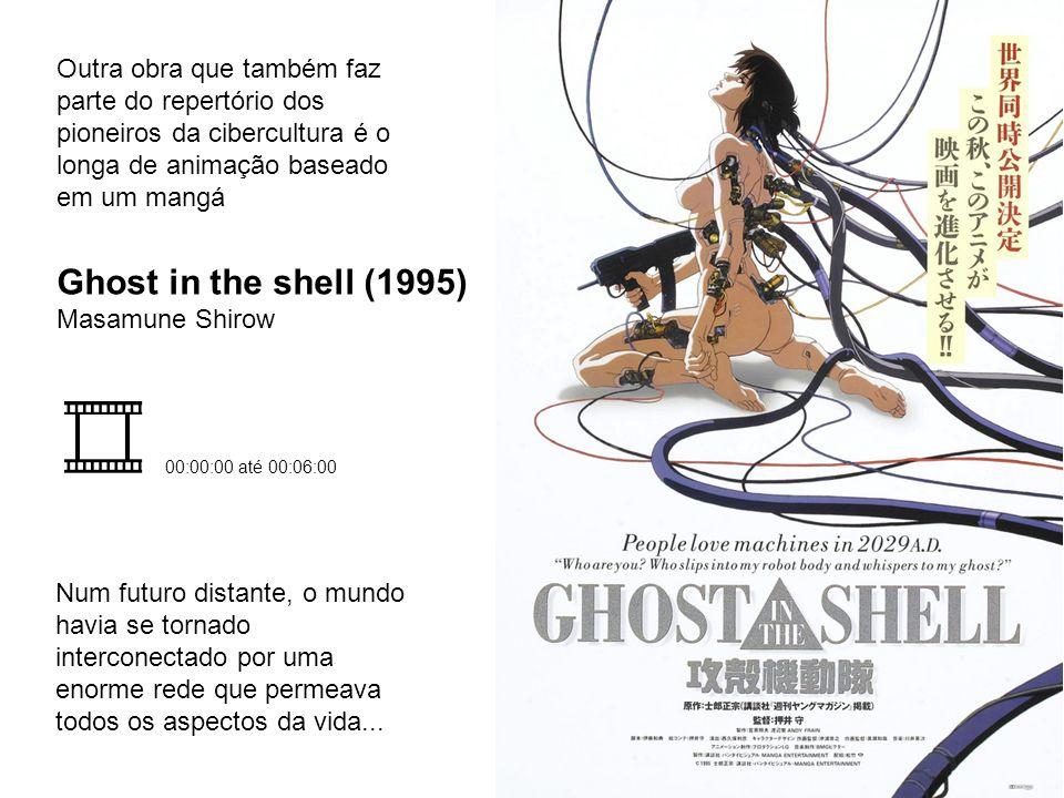 Outra obra que também faz parte do repertório dos pioneiros da cibercultura é o longa de animação baseado em um mangá