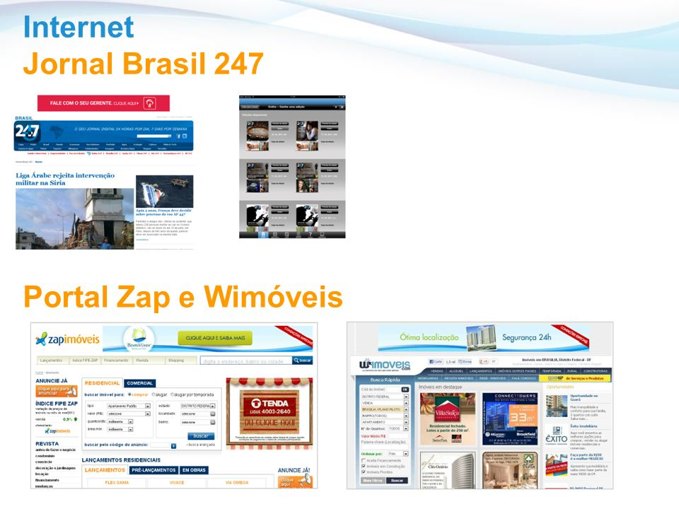 Internet Jornal Brasil 247 Portal Zap e Wimóveis